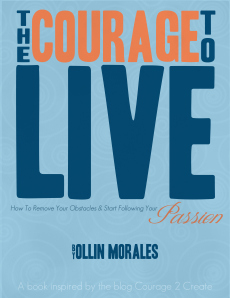 The Courage to Live - eBook by Ollin Morales